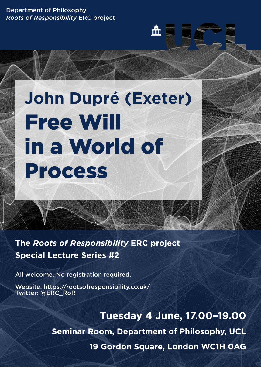 John Dupré to give special lecture on Free Will
